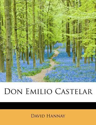 Don Emilio Castelar