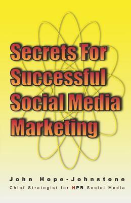 Secrets for Successful Social Media Marketing
