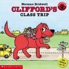 Clifford's Class Trip