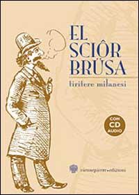 El sciôr Brüsa