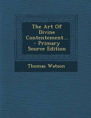 The Art of Divine Contentement...