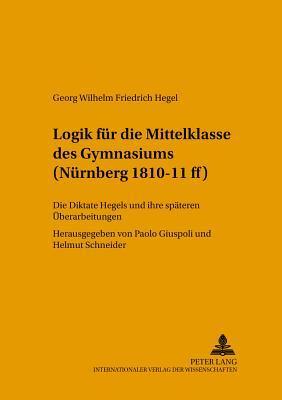 Logik für die Mittelklasse des Gymnasiums (Nürnberg 1810-11 ff)