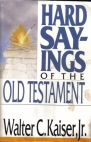 Hard Sayings of the Old Testament
