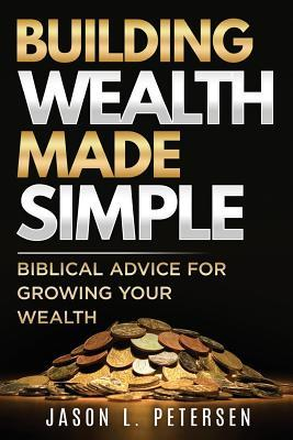 Building Wealth Made Simple