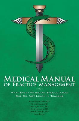Medical Manual of Practice Management