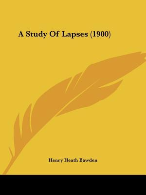 A Study of Lapses (1900)