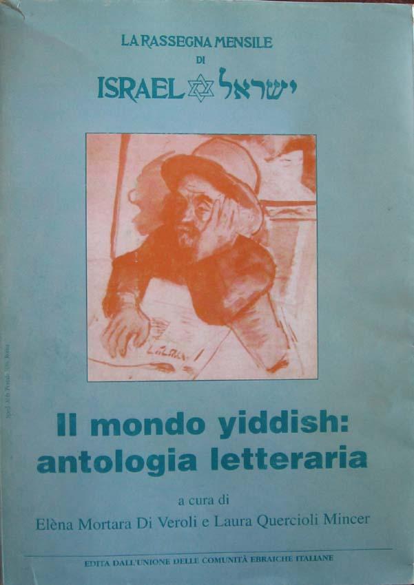 Il mondo yiddish: antologia letteraria