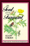 The Foul and the Fragrant
