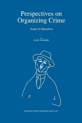Perspectives on Organizing Crime