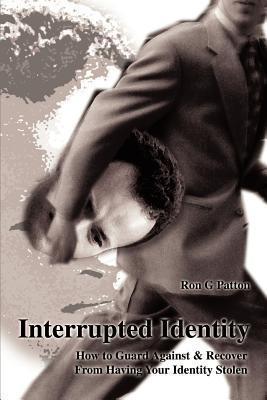 Interrupted Identity