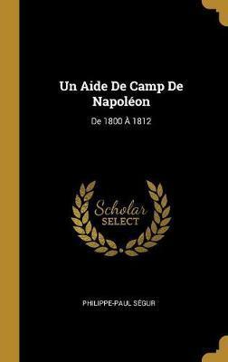 Un Aide de Camp de Napoléon
