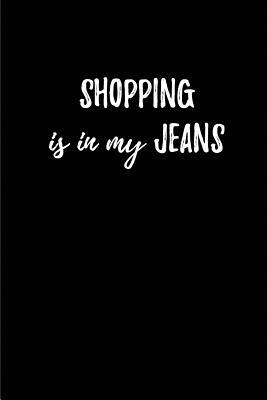 Shopping is in my Jeans | My Shopping List Journal