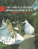100 chefs-d'oeuvre impressionnistes