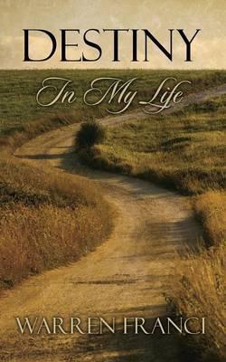Destiny in My Life