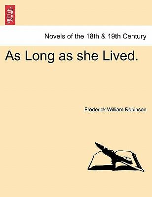 As Long as she Lived, vol. II