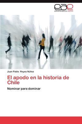 El apodo en la historia de Chile