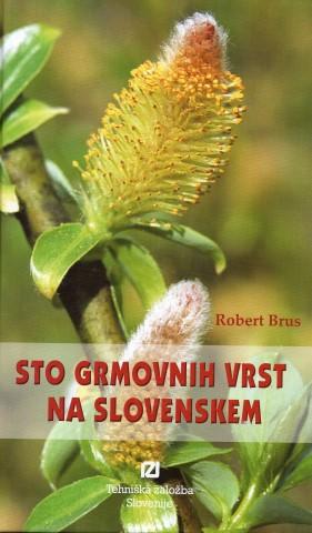 Sto grmovnih vrst na Slovenskem