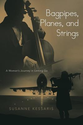 Bagpipes, Planes, and Strings