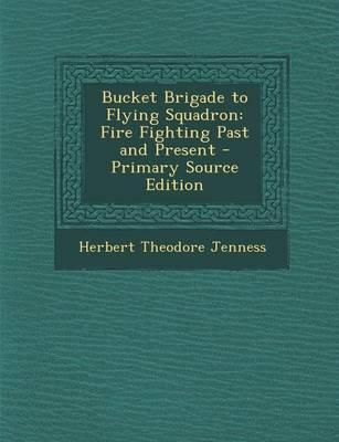 Bucket Brigade to Flying Squadron