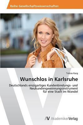 Wunschlos in Karlsruhe