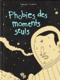 Phobie des moments seuls