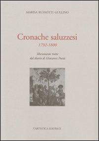 Cronache saluzzesi 1792-1800. Liberamente tratte dal diario di Giovanni Poletti