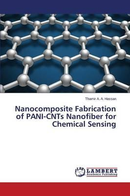 Nanocomposite Fabrication of PANI-CNTs Nanofiber for Chemical Sensing
