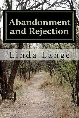 Abandonment and Rejection