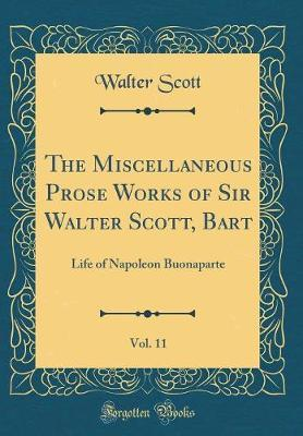 The Miscellaneous Prose Works of Sir Walter Scott, Bart, Vol. 11