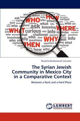 The Syrian Jewish Community in Mexico City in a Comparative Context