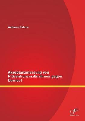 Akzeptanzmessung von Präventionsmaßnahmen gegen Burnout