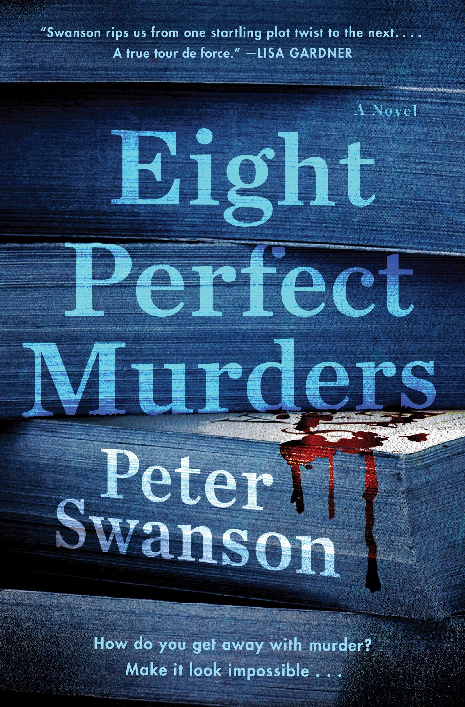 Eight Perfect Murder...