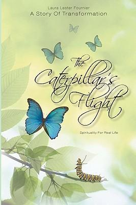 The Caterpillar's Flight - a Story of Transformation