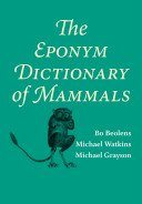 The Eponym Dictionary of Mammals