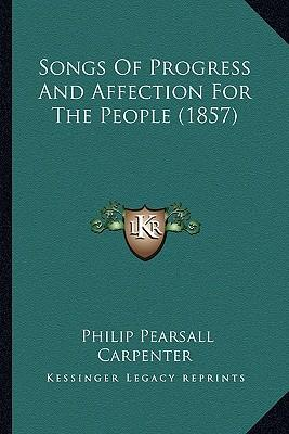 Songs of Progress and Affection for the People (1857)