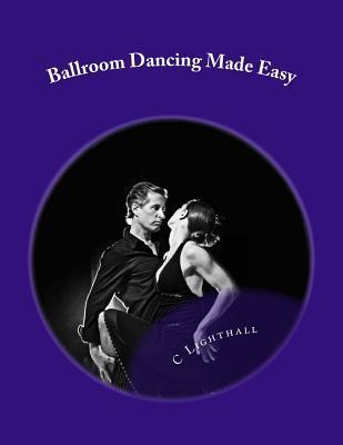 Ballroom Dancing Made Easy