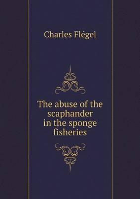 The Abuse of the Scaphander in the Sponge Fisheries
