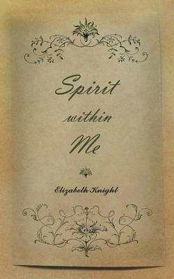 Spirit Within Me