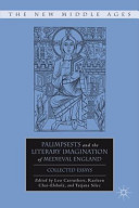 Palimpsests and the Literary Imagination of Medieval England