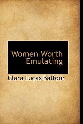 Women Worth Emulating