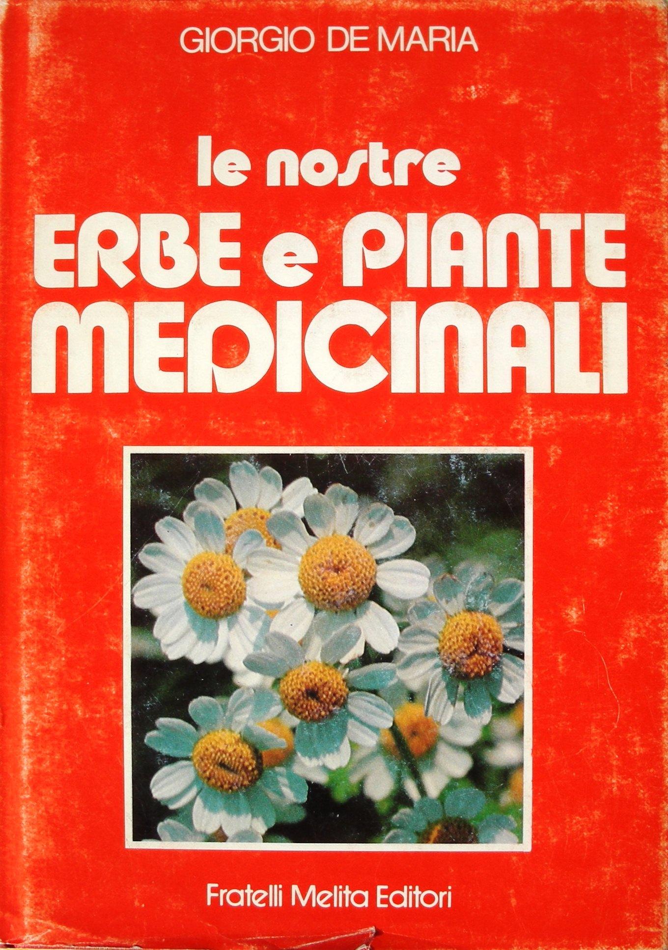Erbe e piante medicinali. Ediz. rossa
