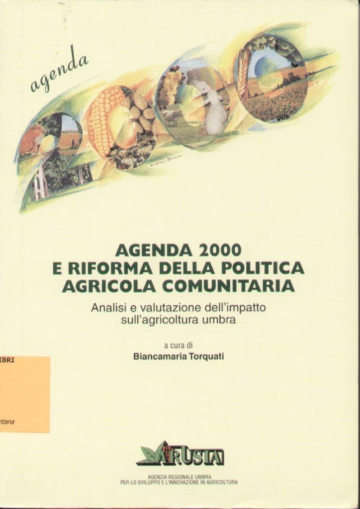 Agenda 2000 e riforma della politica agricola comunitaria