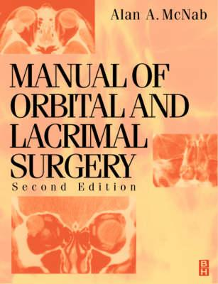 Manual of Orbital and Lacrimal Surgery