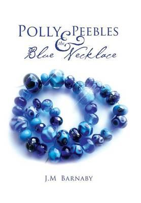 Polly Peebles and the Blue Necklace