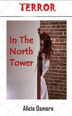 Terror in the North Tower