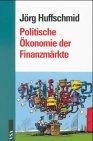 Politische Ökonomie der Finanzmärkte