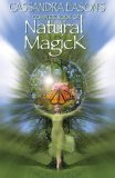 Cassandra Eason's Complete Book of Natural Magick