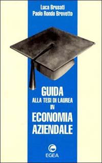Guida alla tesi di laurea in economia aziendale