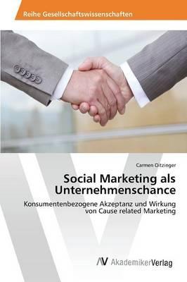 Social Marketing als Unternehmenschance