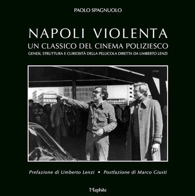 Napoli violenta: un classico del cinema poliziesco